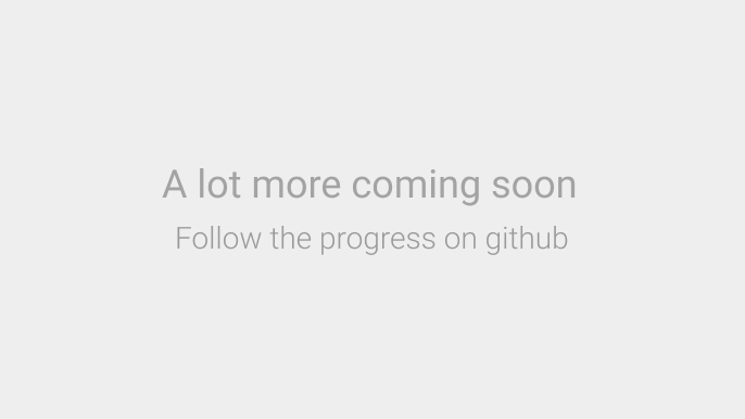 Watch the github repo for updates